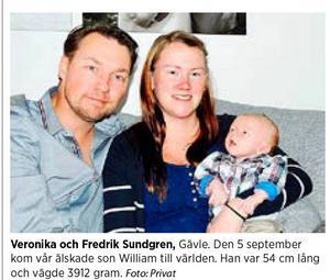 Veronika och Fredrik Sundgren, Gävle, fick lille William 5 september 2014. Foto: Privat
