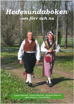 Omslaget visar Lennart och Irene Walleräng i Hedesunda folkdräkt, vid gravfältet i Hade.