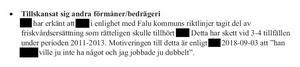 Bild från förundersökningen. Falu kommuns egna utredning visar att enhetschefen även använt sonens friskvårdsersättning vid tre, fyra tillfällen.