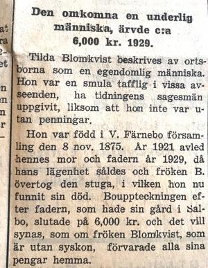 """I SA kunde man på 1930-talet läsa något udda nyheter, som att Thurneman var """"underlig"""", och den mördade Mathilda Blomqvist var """"egendomlig och tafflig"""". Att hennes huvudskada uppkom genom att skallen sprängts av den kokande hjärnan i eldsvådan tvekade man heller inte över att skriva."""