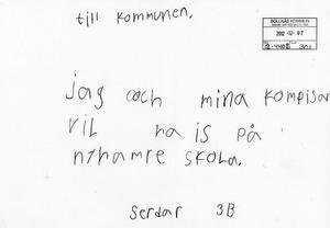 Det här brevet landade hos Bollnäs kommun i förra veckan. Avsändaren var Serdar 3B.