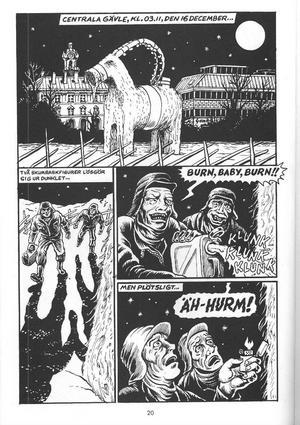 Gävlebocken figurerar. Superhjälten Kapten Ljusdal dyker upp i sista sekunden, i en ny seriebok!