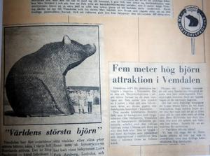 Världens första största björn byggdes i Vemdalen 1962. Nallen finns numera längs E4 i Höga Kusten området cirka 5 km söder om Ullånger och mitt emellan Härnösand och Örnsköldsvik.