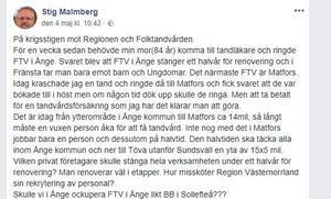 Stig Malmbergs inlägg på Facebook några dagar efter att folktandvården i Ånge stängde för renovering.