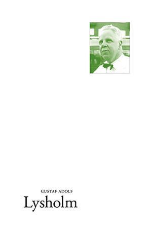 "Ellerströms förlag gav ut Gustaf Adolf Lysholms ""Dunkelt gröna fönsterluckor""."