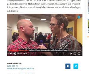 Crister Lindh intervjuas i vår tv-sändning från Stefan Löfvens besök i Sveg.