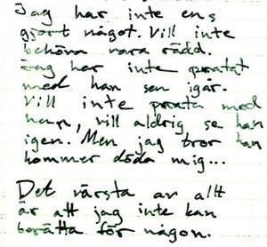 Tova Moberg skrev dagbok om sina upplevelver.Foto: Polisens förundersökning