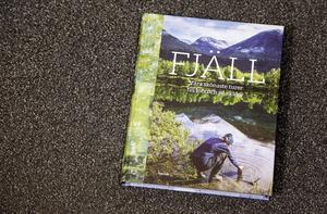 I boken Fjäll vill Lena Hedman och Erika Enequist att både nya och vana fjällbesökare ska hitta inspiration till turer med upplevelsen i fokus.