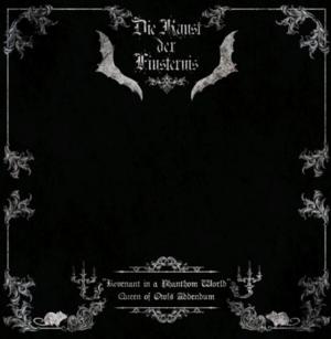 Albumomslaget till Revenant in a phantom world av enmansprojektet från Västerås, Die Kunst Der Finsternis.