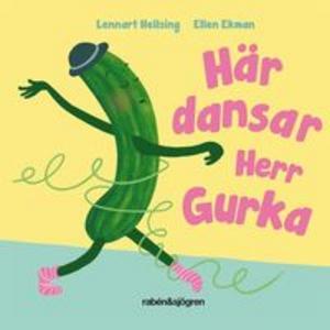 Här dansar herr Gurka -Lennart Hellsing och Ellen Ekman