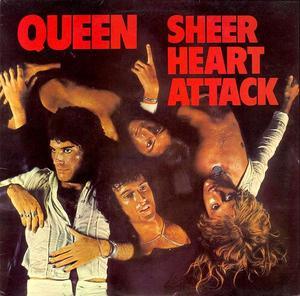 Queen - Sheer Heart Attack.