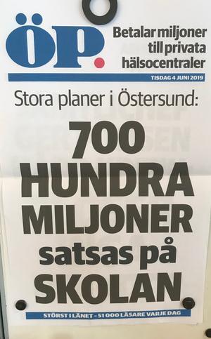 Östersundspostens löpsedel 4 juni. En glädjande nyhet för skolan. Hur många miljarder är 700 HUNDRA MILJONER?