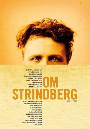 Missade tv. August Strindbergs spektakulära personlighet hade passat perfekt i nutidens medieklimat, att döma av en ny, tung och vacker bok om kvinnokarlen, kvinnohataren, galenpannan och guldmakaren....