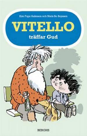 Vitello träffar Gud, Kim Fupz Aakeson