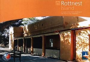 Rottnest-turismen är utvecklad men inte skrikig. En statligt producerad broschyr informerar om arkitekturen på ön. Denna byggnad, uppförd för fängelsechefen, är en av de äldsta. I dag hyrs den ut till semesterfirare.