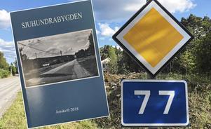 Väg 77 tas upp i ett av kapitlen i Sjuhundrabygden.