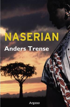 En Romeo och Julia-saga i afrikansk miljö.  Så beskriver Anders Trense sin nya roman.Foto: Bengteric  GerhardssonAnders Trenses nya roman.