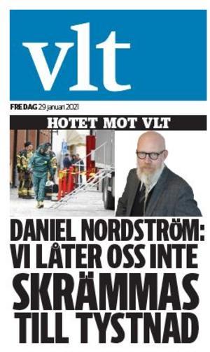 VLT:s löpsedel dagen efter hotet mot redaktionen.