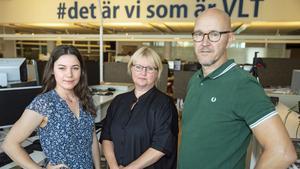 Lina Larsson (till vänster) rekryterades som reporter med fokus på Hallstahammar och Surahammar – tillsammans med Åza Forsman och Magnus Östin. Just nu söker VLT två printredaktörer samt en reporter till nyhetsgruppen.