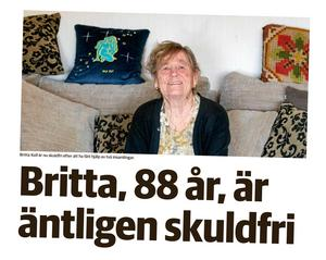 När Pensionsmyndigheten krävde Britta Kull på drygt 65000 kronor ställde Södertäljebor upp och samlade in pengar.