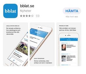 """Det går snabbt att ladda ned vår nyhetsapp. Du hittar den hos App Store eller Google Play. Sök på """"bblat.se""""."""