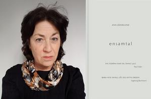 """Ann Jäderlunds """"Ensamtal"""" (Albert Bonniers förlag) är en av hennes mest reducerade och ordknappa diktsamlingar."""