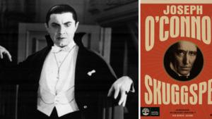 Blodtörstig greve gjorde succé efter döden – läsfest från Draculas viktorianska London