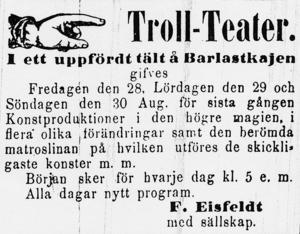 Annons i Sundsvallsposten augusti 1874 där Fritz Eisfeldt utlovar tre föreställningar på Barlastkajen med konstproduktioner i den högre magien samt skickliga konster på matroslinan.