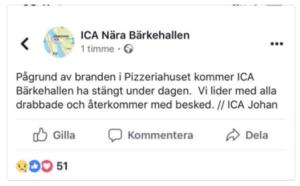 ICA Nära Bärkehallen meddelade på sin Facebooksida att man har stängt under onsdagen på grund av branden. Foto: Skärmdump från Facebook