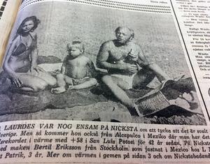Familjen Eriksson från Stockholm sökte sig till Nynäshamn i värmen. Pappa Bertil och sonen Johan tyckte att det var varmt men mamma Laurdes ansåg att temperaturen var behaglig.