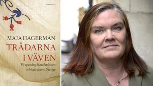 Maja Hagerman gör en djupdykning i vårt kulturarv och hur det förändras i sin nya bok.