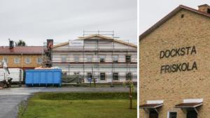 """Tidigare hotade Dockstaskolan byggs ut – för sex miljoner kronor: """"Känner att folk höjt på ögonbrynen"""""""
