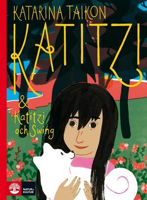 En samlingsvolym med de två första böckerna om Katitzi inleder en återutgivning av dessa moderna klassiker. Så småninom blir det tretton böcker i sex samlingsvolymer.