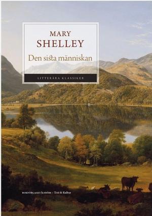 Bokförlaget H:ström har givit ut Mary Shelleys bortglömda klassiker