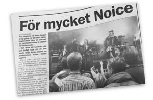 Klassiska bandet Noice var lite provocerande en gång i tiden.