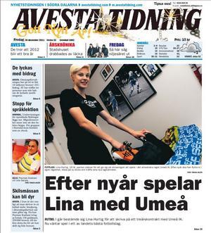 I sin nyårstidning, inför 2012, var Hurtig på ettan inför sin flytt till Umeå IK i Damallsvenskan, efter flytt från Gustafs och föräldrahemmet i Rutbo.