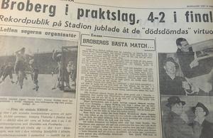 Lokaltidningen ägnade förstås flera sidor åt Brobergs triumf på Stadion i Stockholm. (Utdrag ur Söderhamnskuriren 17 februari 1947).