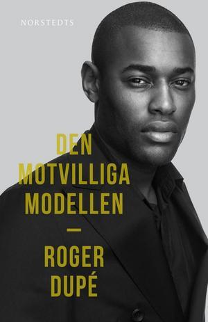 Omslaget till Roger Dupés självbiografi