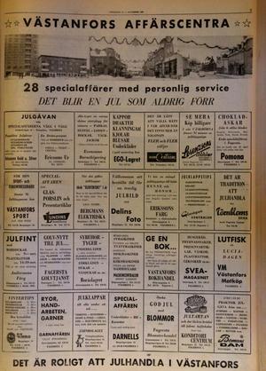 50 år sedan. 28 av handlarna gick ihop och annonserade inför julhandeln. Men det fanns ännu fler butiker.