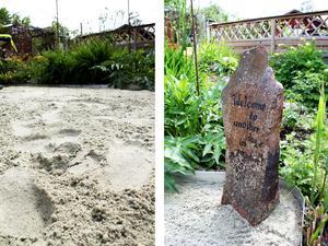Över två ton sand fraktades till trädgården så att Rose-Marie skulle kunna känna sanden mellan tårna. På stenen står det