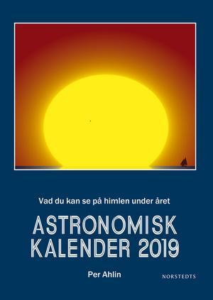 Astronomisk kalender 2019, Per Ahlin, Norsteds, 208 kronor.