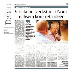 """Redan i en debattartikel i NA 30 oktober i höstas efterlyser företagen """"verkstad"""" från styrande och lyfter fram nio områden som kommunen kan bli bättre på."""