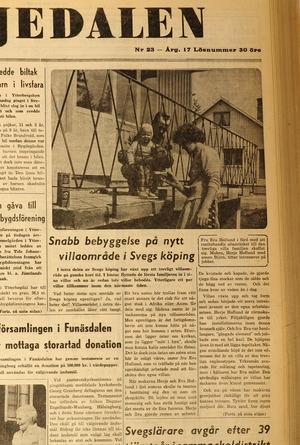 Nya bostadsområden växte fram i Härjedalen.