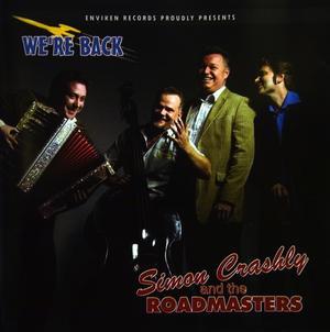 Simon Crashly and the Roadmasters