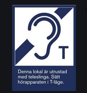 Teleslinga, eller hörselslinga, i en lokal gör enorm skillnad för den som är hörselskadad, skriver insändaren. Men slingan måste också vara på och fungera!