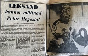 Inför SM-slutspelet 1976 petade Leksandstränaren Per-Agne Karlström Göran Högosta till förmån för Lasse Stenvall. Men något större hopp närde inte