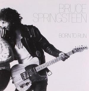 Bruce Springsteen - Born To Run. Bild: discogs.com.
