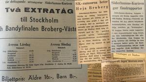 1947 tog lokaltidningen på sig rollen att såväl ordna med extratåg till SM-finalen som skriva hejaramsor. Till finalen skapades också en förtida version till liverapportering i realtid – genom att sätta upp matchrapporter på fönsterrutan varje kvart. (Utdrag ur Söderhamnskuriren 14 februari 1947).