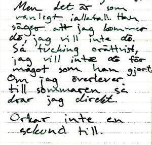 Tova Moberg skrev i sin dagbok att hon var rädd, och att hon inte ville dö. Foto: Polisens förundersökning