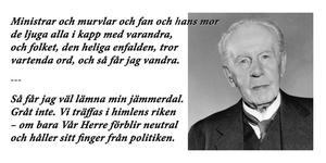 Första och sista versen i Bo Bergmans dikt Sanningen. Ur samlingen Elden som gavs ut 1917. Foto: TT